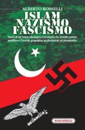 10141818_islam-nazismo-fascismo-di-alberto-rosselli-0