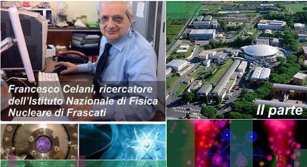 Il sabotaggio subito dal Dott. Celani dell' INFN candidato Nobel